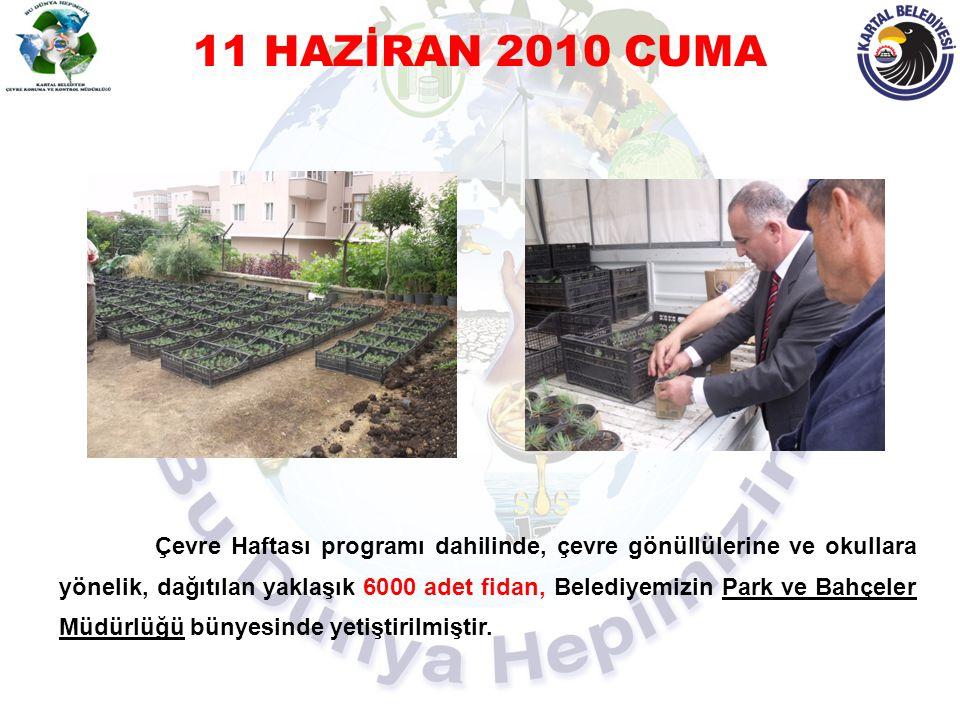 11 HAZİRAN 2010 CUMA
