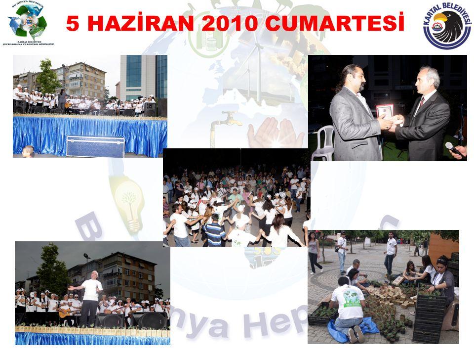 5 HAZİRAN 2010 CUMARTESİ