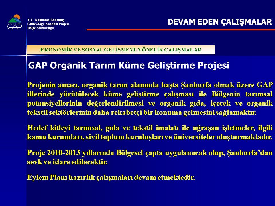 GAP Organik Tarım Küme Geliştirme Projesi