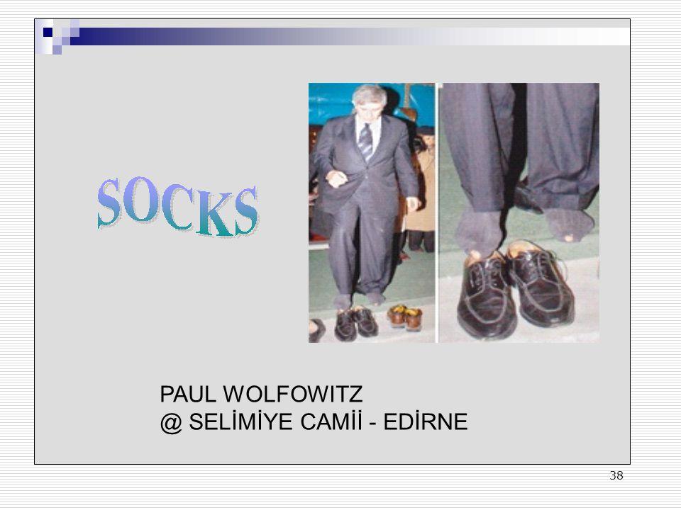 PAUL WOLFOWITZ @ SELİMİYE CAMİİ - EDİRNE