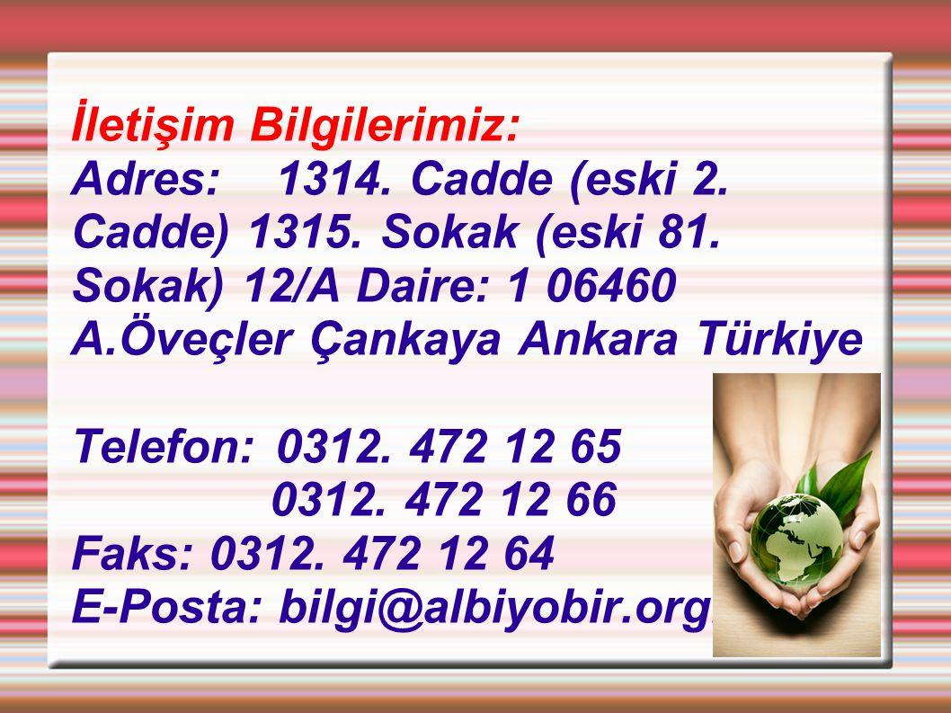 İletişim Bilgilerimiz: Adres:. 1314. Cadde (eski 2. Cadde) 1315