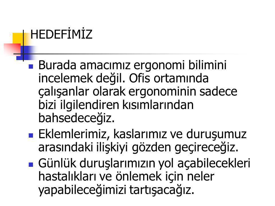 HEDEFİMİZ