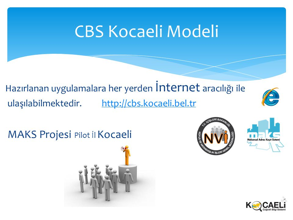CBS Kocaeli Modeli MAKS Projesi Pilot İl Kocaeli