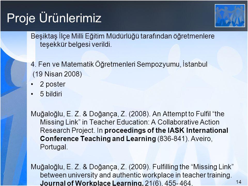 Proje Ürünlerimiz Beşiktaş İlçe Milli Eğitim Müdürlüğü tarafından öğretmenlere teşekkür belgesi verildi.