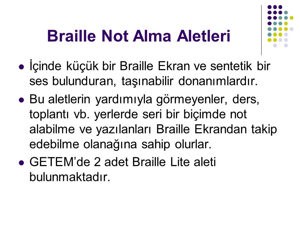 Braille Not Alma Aletleri