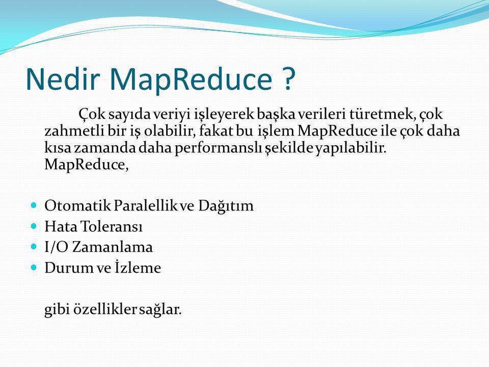 Nedir MapReduce