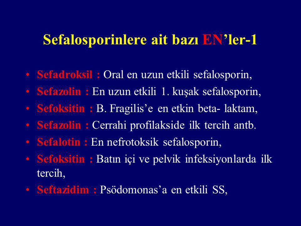Sefalosporinlere ait bazı EN'ler-1