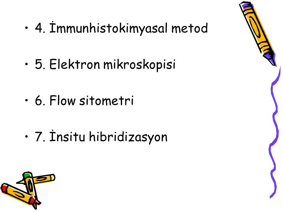 4. İmmunhistokimyasal metod