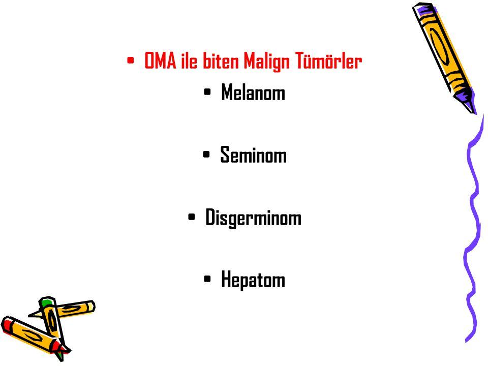 OMA ile biten Malign Tümörler