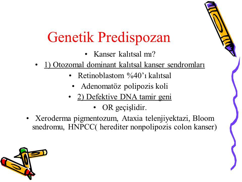 Genetik Predispozan Kanser kalıtsal mı
