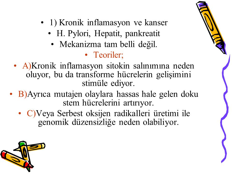 1) Kronik inflamasyon ve kanser H. Pylori, Hepatit, pankreatit