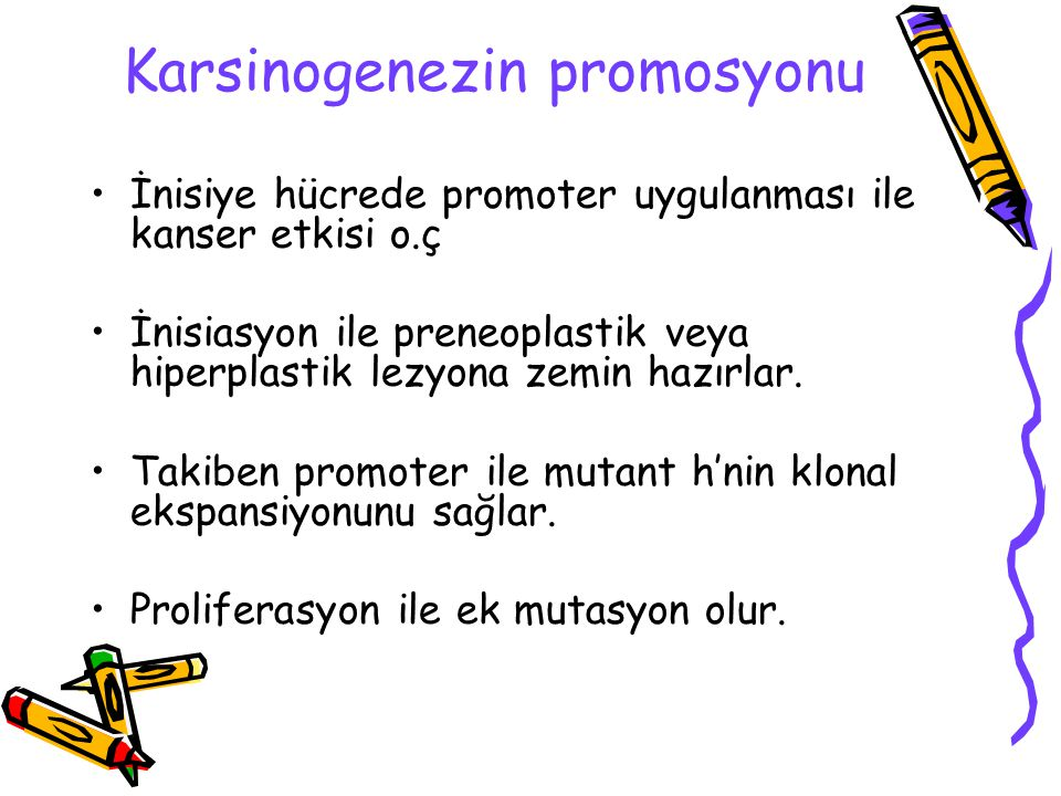 Karsinogenezin promosyonu
