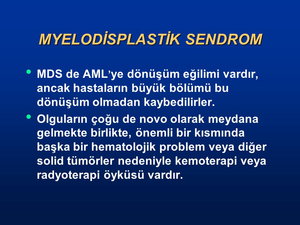 MYELODİSPLASTİK SENDROM