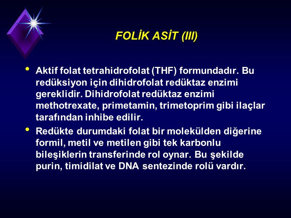 FOLİK ASİT (III)