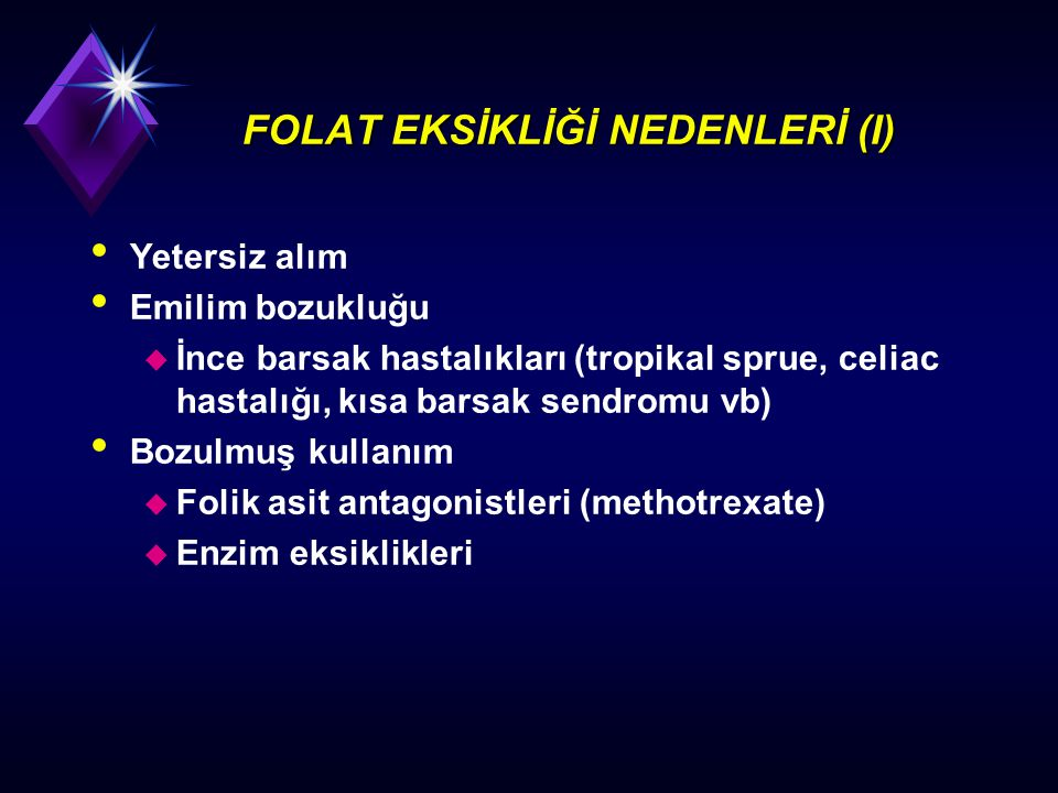 FOLAT EKSİKLİĞİ NEDENLERİ (I)