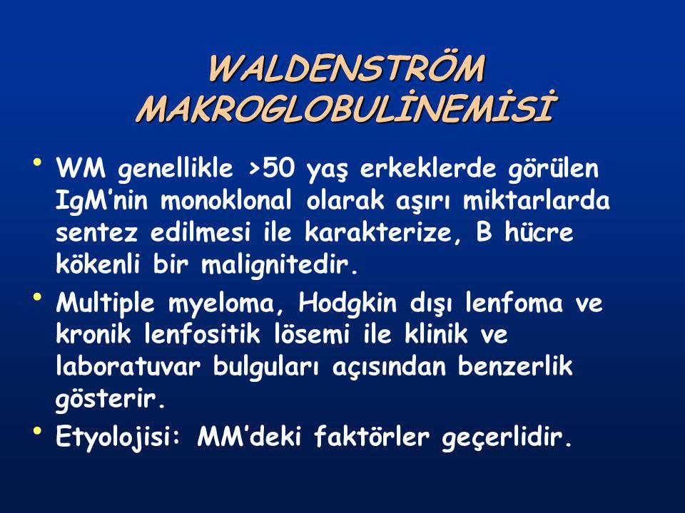 WALDENSTRÖM MAKROGLOBULİNEMİSİ