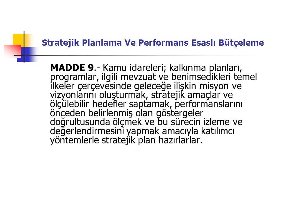 Stratejik Planlama Ve Performans Esaslı Bütçeleme