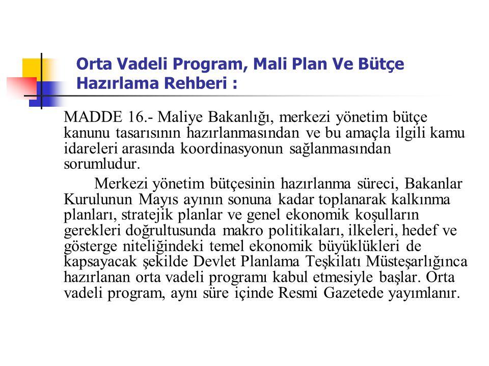 Orta Vadeli Program, Mali Plan Ve Bütçe Hazırlama Rehberi :