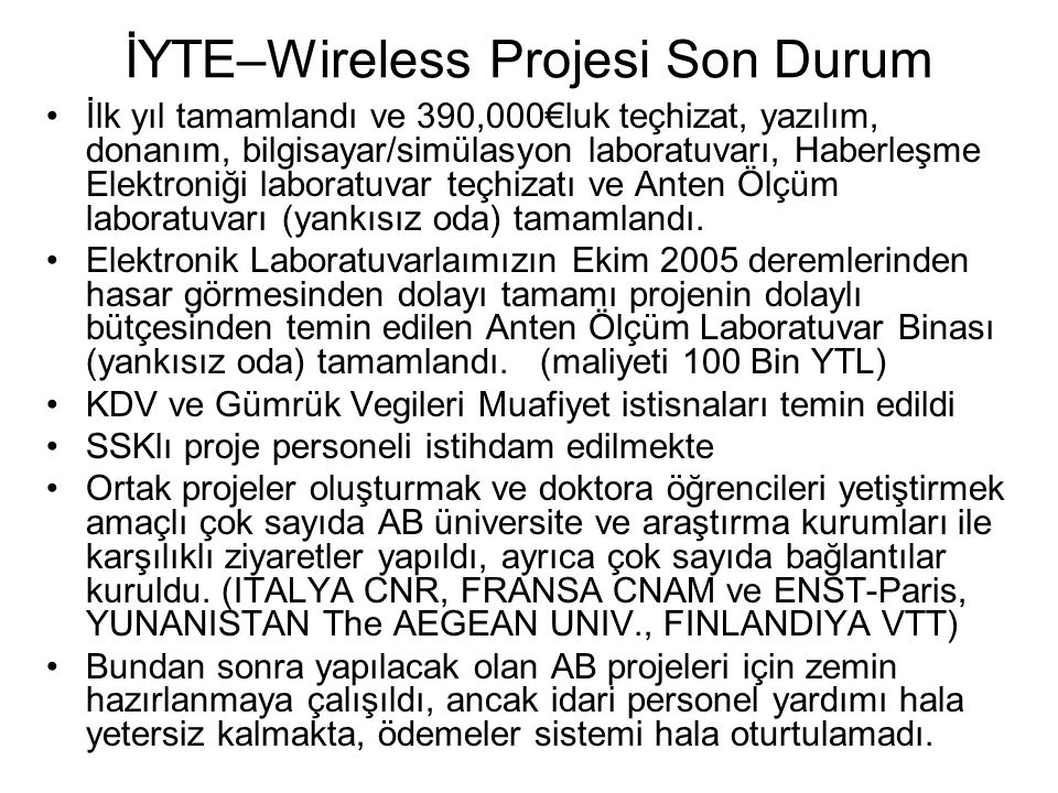 İYTE–Wireless Projesi Son Durum