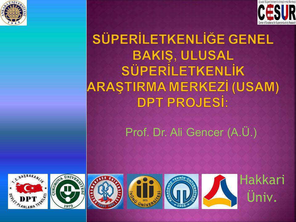 Süperİletkenlİğe Genel BakIş, Ulusal Süperİletkenlİk AraştIrma Merkezİ (USAM) DPT Projesİ: