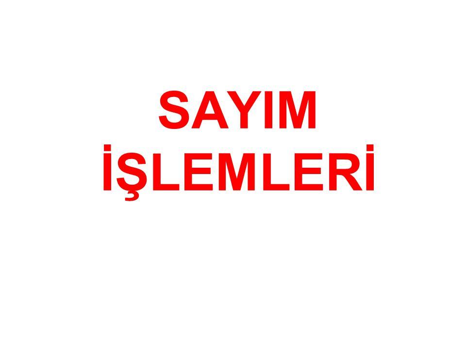 SAYIM İŞLEMLERİ