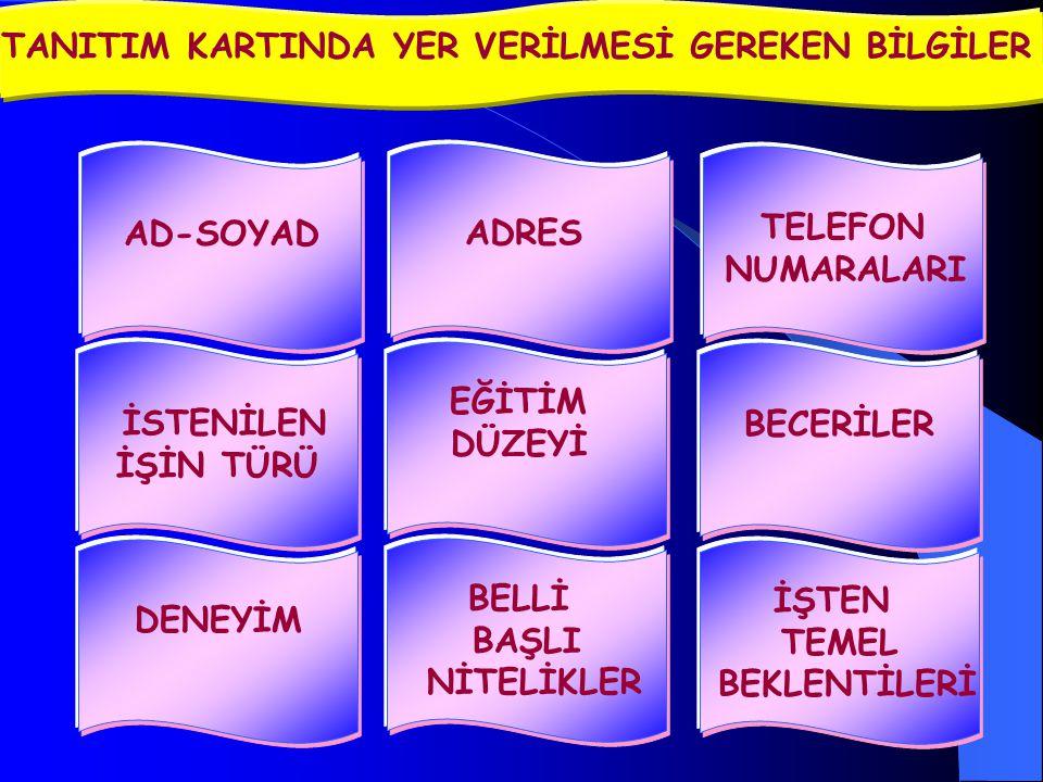 TANITIM KARTINDA YER VERİLMESİ GEREKEN BİLGİLER
