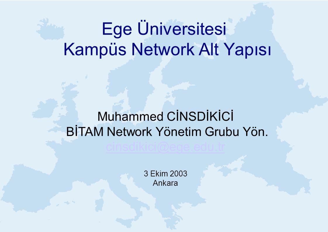 Ege Üniversitesi Kampüs Network Alt Yapısı