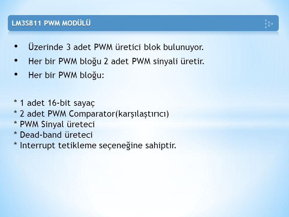 Üzerinde 3 adet PWM üretici blok bulunuyor.
