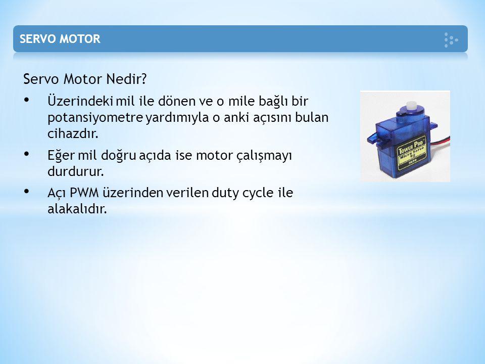 SERVO MOTOR Servo Motor Nedir Üzerindeki mil ile dönen ve o mile bağlı bir potansiyometre yardımıyla o anki açısını bulan cihazdır.