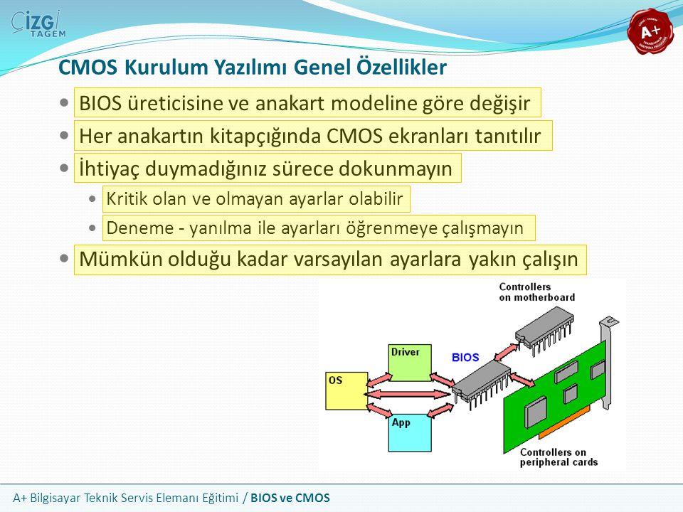 CMOS Kurulum Yazılımı Genel Özellikler