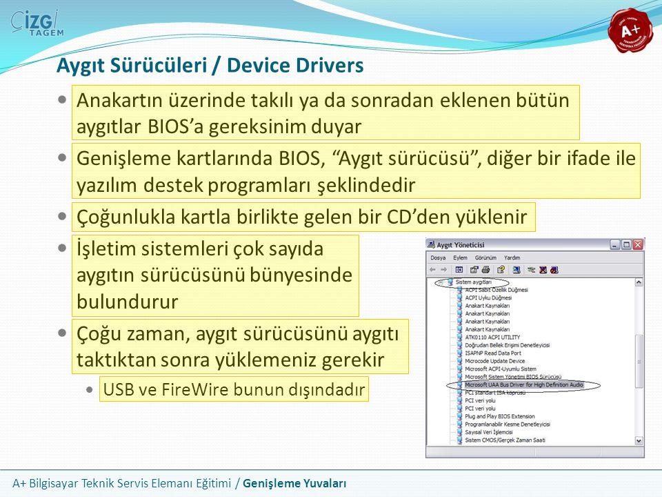 Aygıt Sürücüleri / Device Drivers