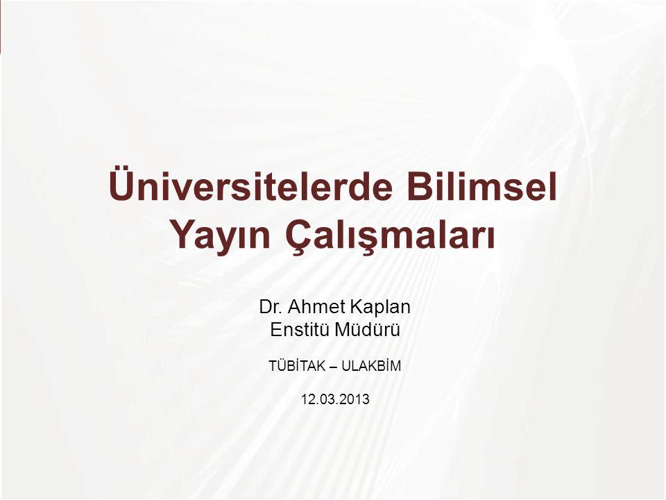 Üniversitelerde Bilimsel Yayın Çalışmaları