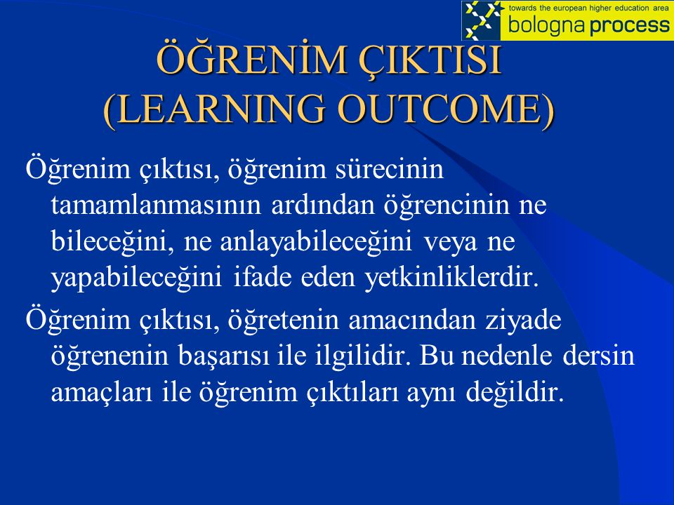 ÖĞRENİM ÇIKTISI (LEARNING OUTCOME)
