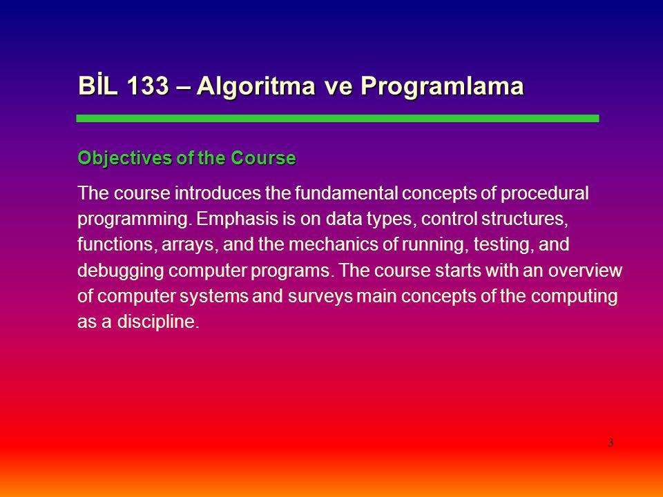 BİL 133 – Algoritma ve Programlama