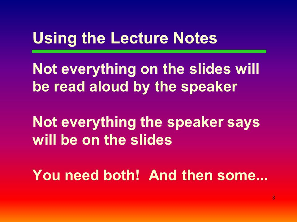 Using the Lecture Notes