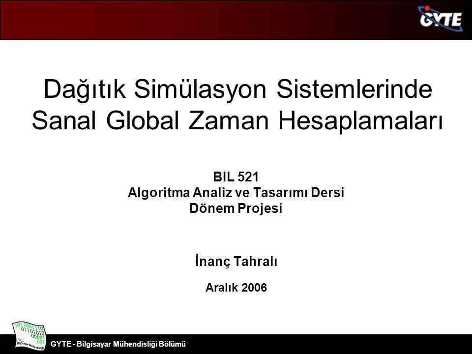 Dağıtık Simülasyon Sistemlerinde Sanal Global Zaman Hesaplamaları