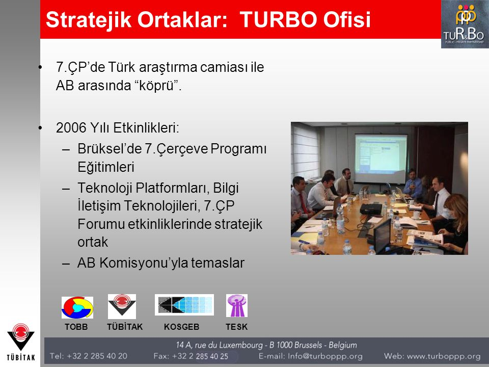 Stratejik Ortaklar: TURBO Ofisi