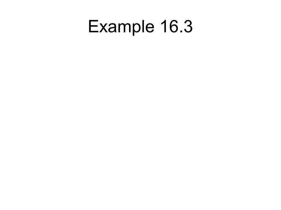 Example 16.3