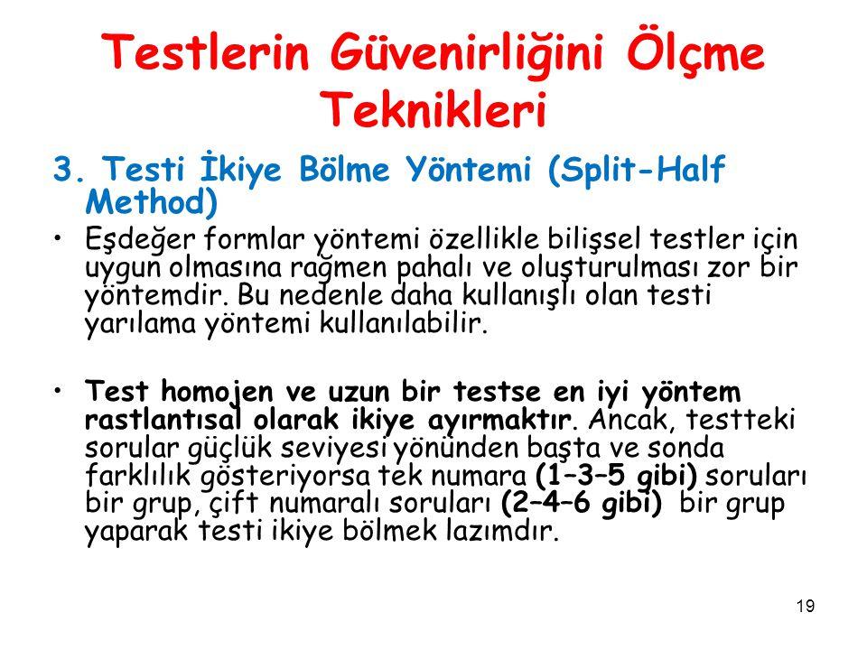 Testlerin Güvenirliğini Ölçme Teknikleri
