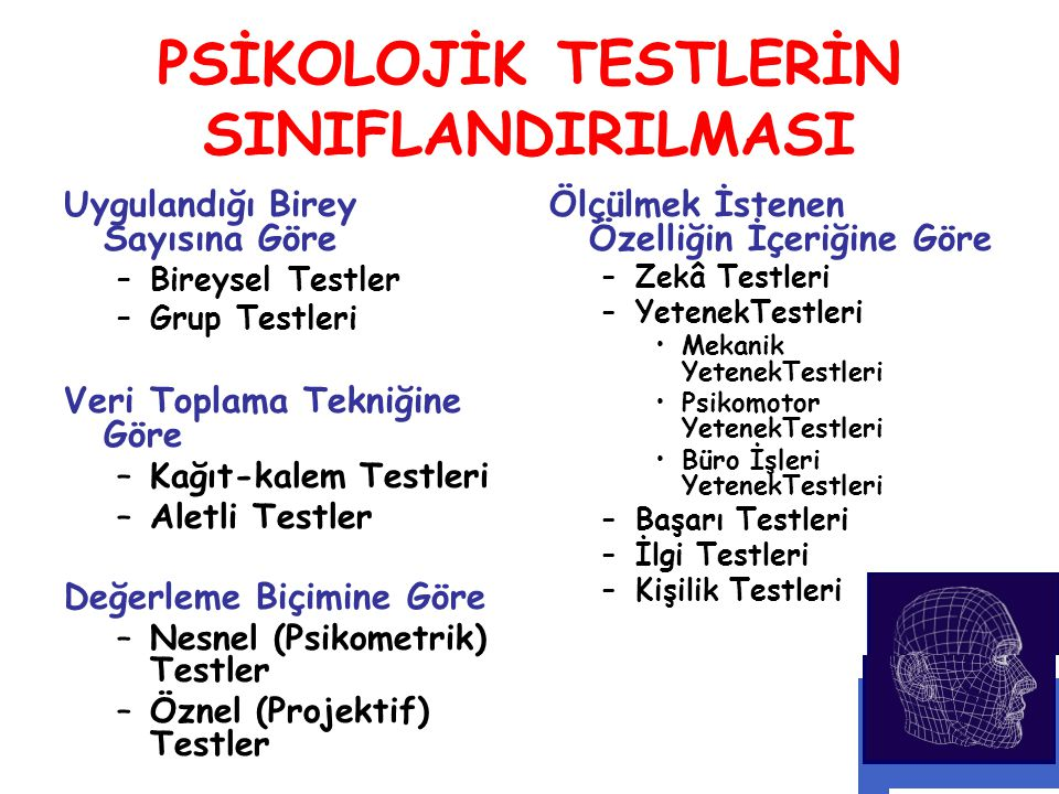 PSİKOLOJİK TESTLERİN SINIFLANDIRILMASI