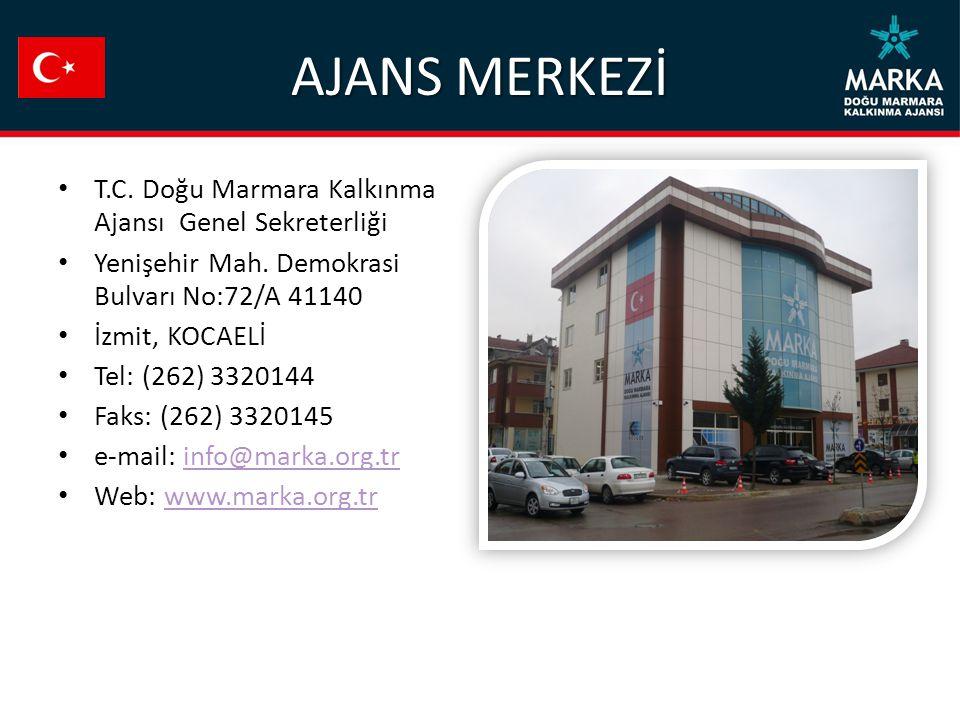 AJANS MERKEZİ T.C. Doğu Marmara Kalkınma Ajansı Genel Sekreterliği