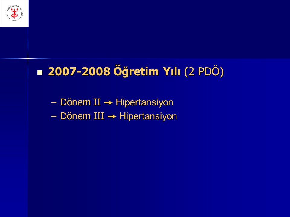 2007-2008 Öğretim Yılı (2 PDÖ) Dönem II ➙ Hipertansiyon