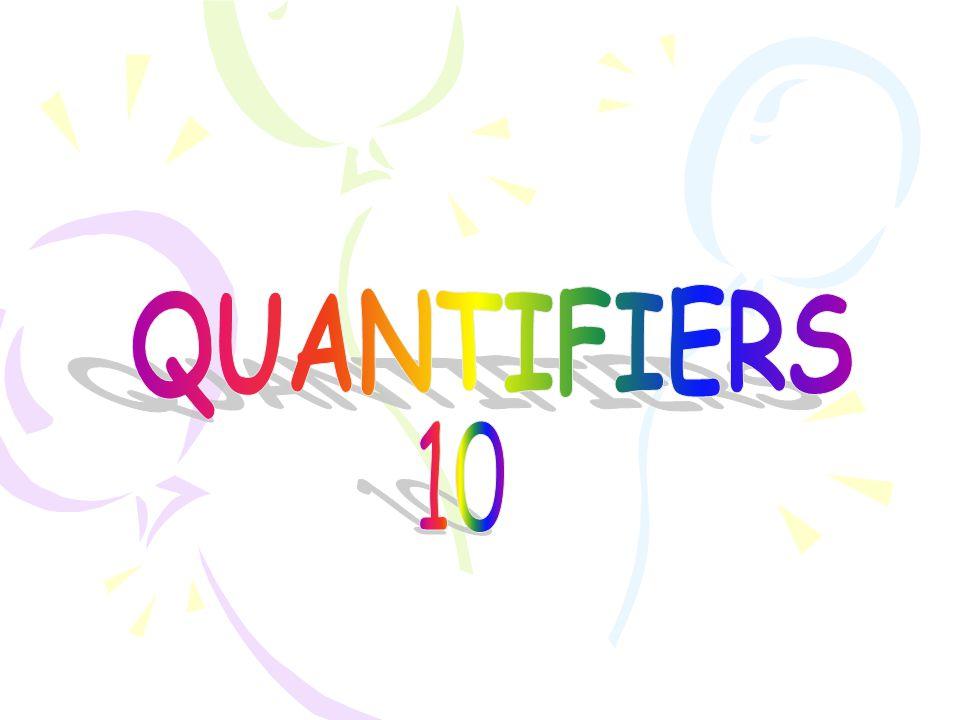 QUANTIFIERS 10