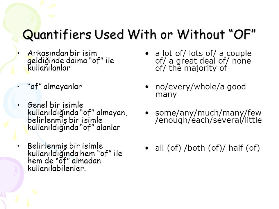 Quantifiers Used With or Without OF