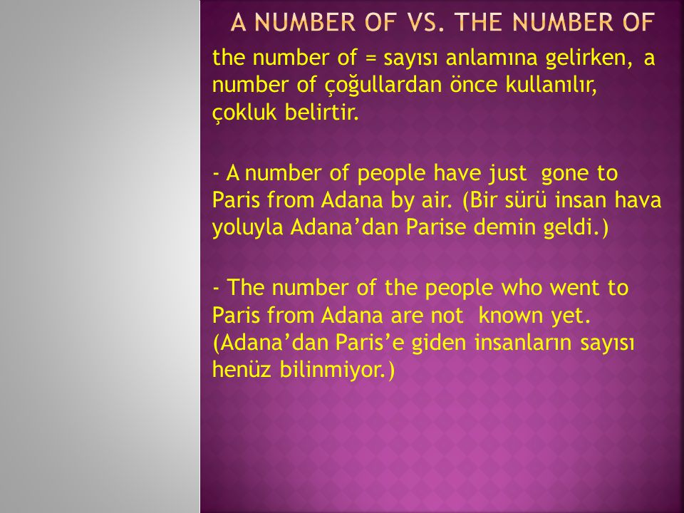 A Number of vs. The Number of