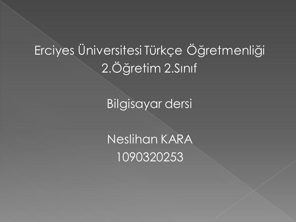 Erciyes Üniversitesi Türkçe Öğretmenliği 2. Öğretim 2
