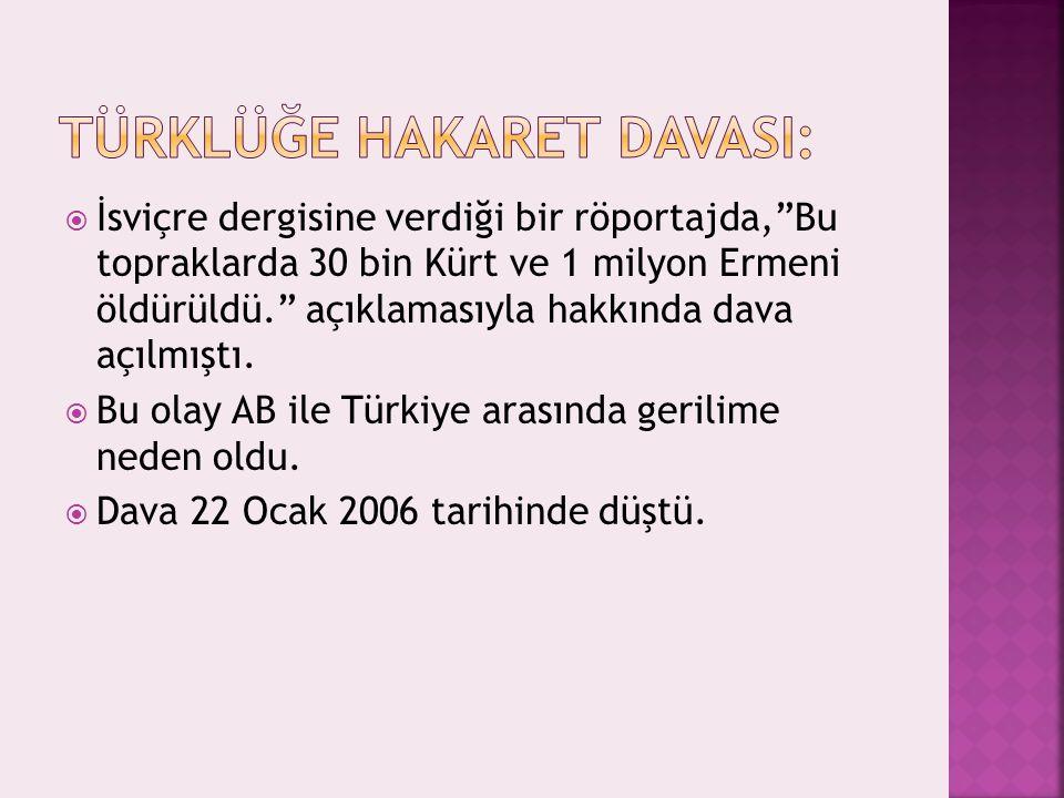 Türklüğe Hakaret DAVASI: