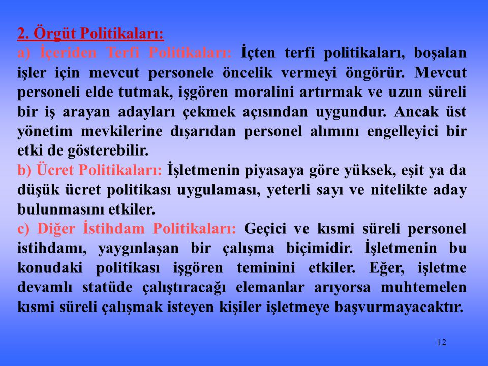 2. Örgüt Politikaları: