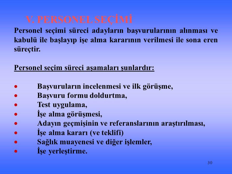 V. PERSONEL SEÇİMİ