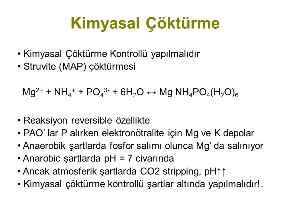 Kimyasal Çöktürme Kimyasal Çöktürme Kontrollü yapılmalıdır